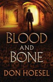 Blood and Bone (Jack Hawthorne, Bk 3)