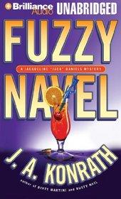 Fuzzy Navel (Jacqueline 'Jack' Daniels, Bk 5) (Audio CD) (Unabridged)