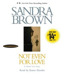 Not Even for Love (Audio CD) (Unabridged)