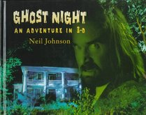Ghost Night: An Adventure in 3-D