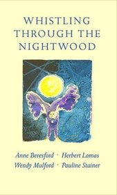Whistling Through the Nightwood