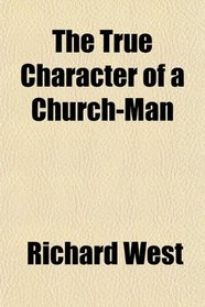 The True Character of a Church-Man