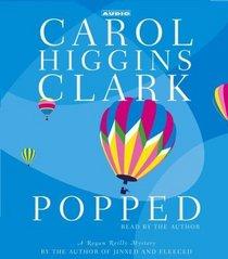 Popped (Regan Reilly, Bk 7) (Audio CD) (Abridged)