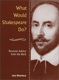 What Would Shakespeare Do?