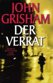 Der Verrat (The Street Lawyer) (German Edition)