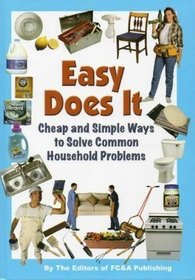 Easy Does It Cheap and Simple Ways To Solve Common Household Problems