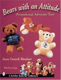 Bears with an Attitude: Promotional Advocate Toys