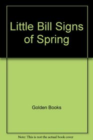 Little Bill Signs of Spring (Paint Box)