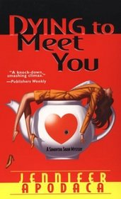Dying to Meet You (Samantha Shaw, Bk  2)