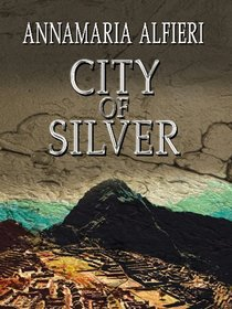 City of Silver (Historical Fiction)