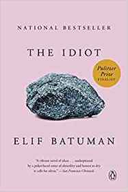 The Idiot: A Novel