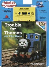 Trouble for Thomas and Other Stories (Thomas the Tank Engine and Friends Book and Cassette Series)