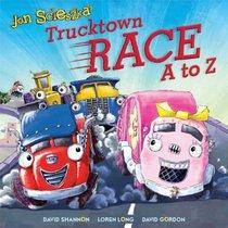 Trucktown Race A to Z (Jon Scieszka's Trucktown)
