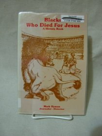 Blacks Who Died for Jesus