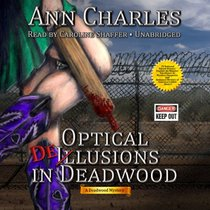Optical Delusions in Deadwood: A Deadwood Mystery (Deadwood Mysteries)