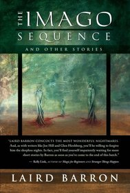 The Imago Sequence and Other Stories