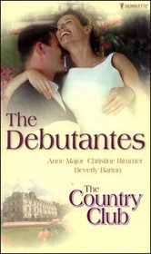 The Country Club: AND The Debutantes (Sensation)