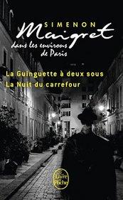 Maigret Dans Les Environs De Paris: Guinguette/Nuit Du Carrefour (French Edition)