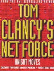 Knight Moves (Net Force, Bk 3) (Audio Cassette) (Abridged)