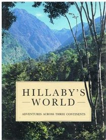 Hillaby's World: Adventures Across the Three Continents