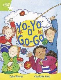 Yo-yo a Go Go: Year 1/P2 Green level (Rigby Star)