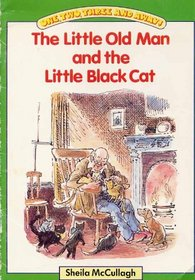 The little old man and the little black cat (One two three and away!)