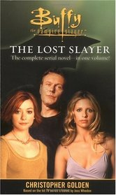 The Lost Slayer (Buffy the Vampire Slayer)
