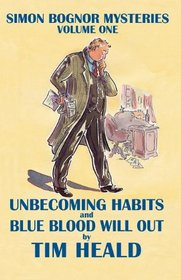 Unbecoming Habits  Blue Blood Will Out; Omnibus One