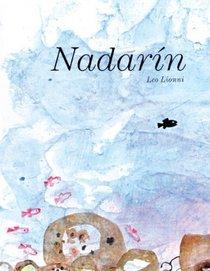 Nadarin (Swimmy) (Turtleback School & Library Binding Edition) (Spanish Edition)