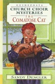 The Comatose Cat (Church Choir Mysteries)