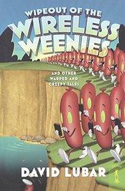 Wipeout Of The Wireless Weenies (Turtleback School & Library Binding Edition) (Weenies Stories)