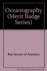 Oceanography (Merit Badge Series, No. 3306)