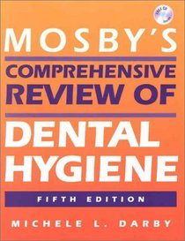 Mosby's Comprehensive Review of Dental Hygiene (Mosby's Comprehensive Review of Dental Hygiene)