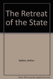 The Retreat of the State