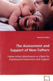 The Assessment and Support of New Fathers