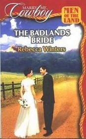 The Badlands Bride (Men of the Land) (Marry Me, Cowboy, No 37)