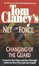 Changing of the Guard (Net Force, Bk 8)