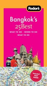 Fodor's Bangkok's 25 Best, 5th Edition