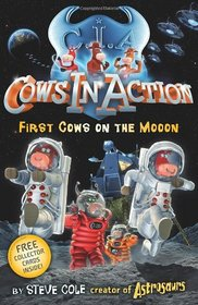 First Cows on the Moon (Cows in Action)