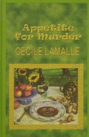 Appetite for Murder: An Culinary Mystery (Beeler Large Print Mystery Series)