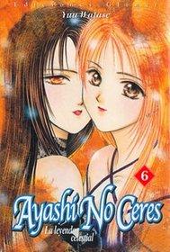 El Arte de Ayashi No Ceres: La leyenda celestial (Spanish Edition)