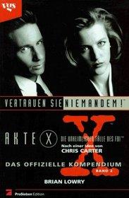 Akte X, Die unheimlichen Fälle des FBI, Das offizielle Kompendium, Bd.2, Vertrauen Sie niemandem!