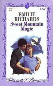 Sweet Mountain Magic (Silhouette Romance, No 466)
