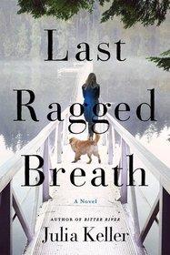 Last Ragged Breath (Bell Elkins, Bk 4)