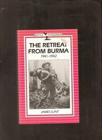 The Retreat from Burma, 1941-1942 (Battle Standards)