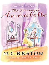 The Taming of Annabelle (Six Sisters, Bk 2)