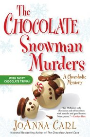 The Chocolate Snowman Murders (Chocoholic, Bk 8)