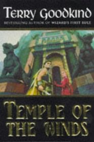 The Sword of Truth: Book 4 The Sword Of Truth: Temple of the Winds Bk.4 (The Sword of Truth)