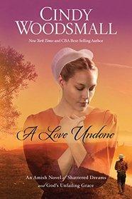 A Love Undone