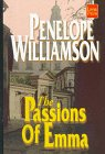 The Passions of Emma (Wheeler Large Print Book Series (Cloth))